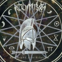 Tombs The Grand Annihilation